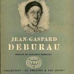 Jean-Gaspard Deburau par Tristan Rémy